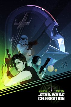 THE STORY OF STAR WARS CELEBRATION 2015'S OFFICIAL POSTER #starwars