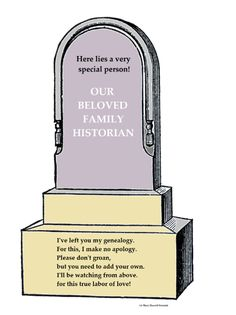 "Credit: Mary Harrell-Sesniak. Read more on the GenealogyBank blog: ""Some Fun Epitaphs for Genealogists."" https://blog.genealogybank.com/some-fun-epitaphs-for-genealogists.html"