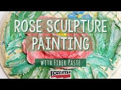 Rózsás falikép Fiber pasztával // Rose sculpture painting with Fiber Paste - YouTube