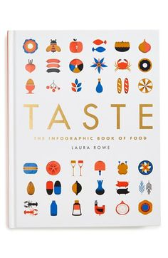 Free shipping and returns on 'Taste: The Infographic Book of Food' Book at Nordstrom.com. Explore the world of food through thought provoking and artistically crafted graphics. Learn about all of your favorites including apples, herbs, seafood, pastries, sandwiches and more. From traditions to origins and consumption, Laura Rowe will teach you everything there is to know about food through her fun and fact-packed illustrations in Taste.
