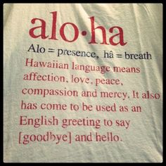 Do you know the meaning of #Aloha..!!