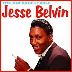 """The Unforgettable Jesse Belvin"" (1959, Crown)."