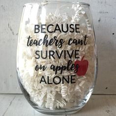 It's the TRUTH! This stemless wineglass is a great gift for a Teacher Apprec… It's the TRUTH! This stemless wineglass is a great gift for a Teacher Appreciation or End of Year gift! Add one of our personalized wine wrappers to tie on a Craft Gifts, Diy Gifts, Teacher Christmas Gifts, Gift For Teacher, Teacher Presents, Christmas Presents For Teachers, Teacher Ornaments, Funny Teacher Gifts, Teacher Signs