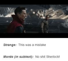 I literally thought this in that scene. Dr. Strange