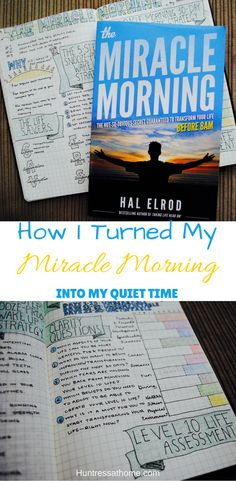 How to apply the Miracle Morning concept to your daily quiet time.