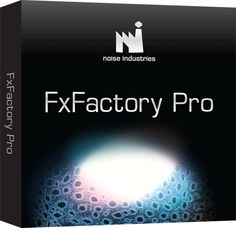 FxFactory Pro 5 Crack Plus Keygen Free Download Full Version