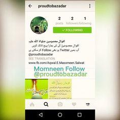 MOMNEEN FOLLOW  @proudtobazadar  #ShiaMultimediaTeam_Promote
