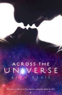 Across the Universe- So not what I expected, but it was an amazing book!