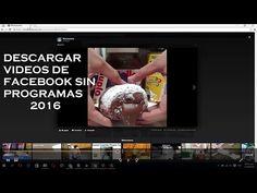 Descargar videos de Facebook desde PC sin Programas 2016 - YouTube