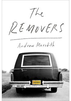 """A father and son bond while working as """"removers,"""" transporting the bodies of those who die at home to the morgue, in a darkly funny memoir about family reckonings✅"""