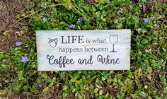 COFFEE & WINE Sign - Life is What Happens Between Coffee and Wine - Coffee Lover Sign - Wine Sign - Coffee Bar - Wine Gift - Gift for Her by TrashFindRedesigned on Etsy