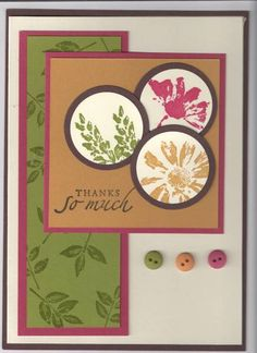Petal Prints Take Ten Challenge  Petal Prints, Sincere Salutations    Paper: Choc Chip, More Mustard, Ruby Red, Old Olive, Very Vanilla    Ink: same    Accessories: Circle Punches, Earth Elements Buttons