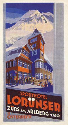 Sporthotel Lorunser ~ Zurs am Arlberg Vintage Luggage, Vintage Ski, Vintage Travel Posters, Hotel Logo, Ski Posters, Ski Vacation, Vintage Hotels, Luggage Labels, Travel Illustration