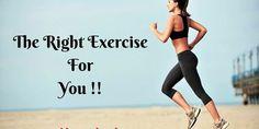 The Right Exercise For You !! - BloggerKeeda