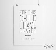 1 Samuel 1:27 - Nursery Art Print - Christian Scripture - 8 x 10 Digital Print by Uplift Prints