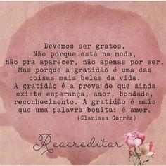 Gratidão! #regram da querida @correa_clarissa que super recomendo! #frases #gratidão #clarissacorrêa