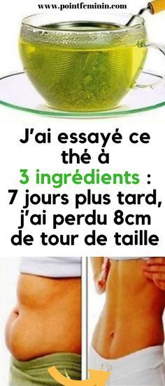 J'ai essayé ce thé à 3 ingrédients: 7 jours plus tard, j'ai perdu 8cm de tour de taille. #maigrir #ventreplat #perdredupoids #naturel #mincir Slim Down Drink, Detox Recipes, Healthy Recipes, Fitness Diet, Health Fitness, Weigth Watchers, Healthy Lemonade, Sport Diet, Weight Loss Workout Plan