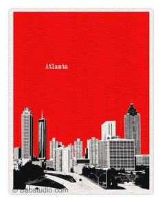 Atlanta Skyline - 8x10 World Traveler Series Pop Art Print City Atlanta art Atlanta Georgia - Available in 40 Colors - UGA026