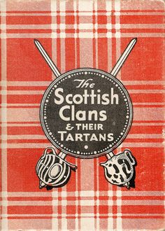 Scottish Tartans - this books also lists Septs of Clans