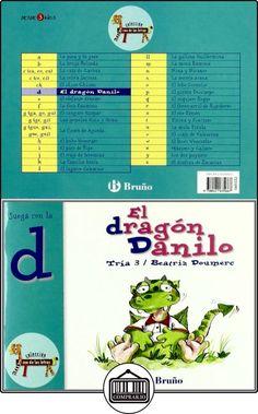 El dragón Danilo: Juega con la d (Castellano - A Partir De 3 Años - Libros Didácticos - El Zoo De Las Letras) Beatriz Doumerc ✿ Libros infantiles y juveniles - (De 0 a 3 años) ✿