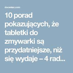 10 porad pokazujących, że tabletki do zmywarki są przydatniejsze, niż się wydaje – 4 rada jest świetna - Doceniac