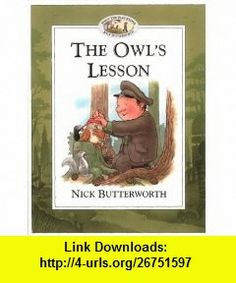 Owls Lesson (Percy the Park Keeper Bk/Tape) (9780007115532) Nick Butterworth , ISBN-10: 0007115539  , ISBN-13: 978-0007115532 ,  , tutorials , pdf , ebook , torrent , downloads , rapidshare , filesonic , hotfile , megaupload , fileserve