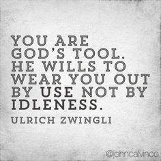 christian quote | Ulrich Zwingli | idleness