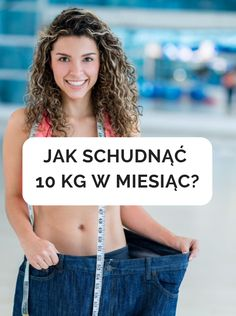 Jak szybko schudnąć 10kg w 1 miesiąc? Skuteczne metody odchudzania Atkins, Detox, Weight Loss, Victoria, Womens Fashion, Foods, Lean Body, Tight Tummy, Lose Fat