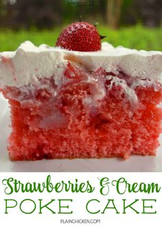 Strawberries and Cream Poke Cake - strawberry cake soaked with strawberry ice cream topping and sweetened condensed milk then topped with strawberries and whipped cream. SO delicious! Great cake for a crowd. Gets better as it sits!