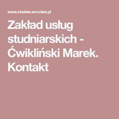 Zakład usług studniarskich - Ćwikliński Marek. Kontakt