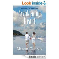 Amazon.com: Awakening Heart (Second Chances Novels) eBook: Melody Carlson: Books