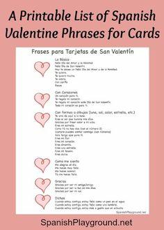 Spanish #Valentine phrases for kids to use in cards. #Phrases for #Spanish Valentines Day cards. Frases tarjetas Día de San Valentín. Printable list of Valentine Spanish phrases. Dia de los enamorados. http://spanishplayground.net/spanish-valentine-phrases-cards/