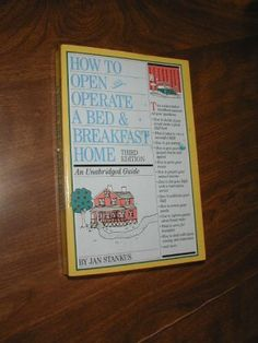 $3.99 How to Own and Operate a Bed & Breakfast by Jan Stankus ~ How to decide if you would make a good B& B host / What it takes to run a successful B& B / How to get started ~ http://wenzelthriftynickel.ecrater.com/