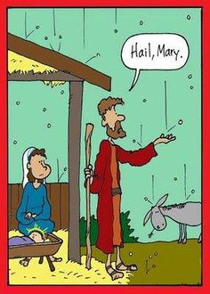 Former catholic humor.now I will think of this when I hear Hail Mary! Christian Comics, Christian Cartoons, Christian Jokes, Funny Shit, Funny Jokes, Funny Stuff, Hilarious, Jw Jokes, Bible Jokes