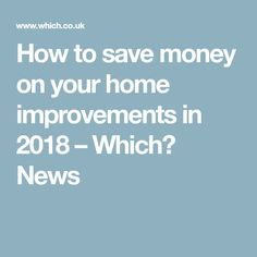 Expert tips for carrying out home improvement projects on a budget, including kitchen, bathroom and conservatory updates. Loft Conversions, Home Improvement Projects, Saving Money, Budgeting, News, Save My Money, Home Projects, Budget Organization, Budget