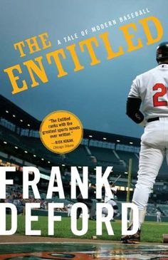 Free Book - The Entitled: A Tale of Modern Baseball, by Frank Deford, is free in the Kindle store and from Barnes & Noble, courtesy of publisher Sourcebooks Landmark.