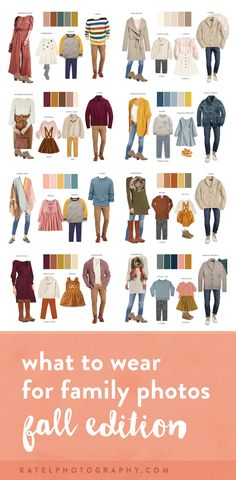 family photo outfits ETA September This page was just updated with fresh clothing boards, so all of the clothing recommendations below are currently available in stores! These are affiliate links, meaning that I make a small commission if you choose to