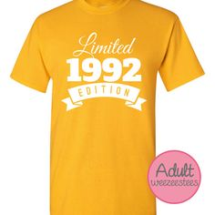 A perfect gift for that 24 year old (2016 Birthday). This Limited Edition 1992 Birthday Shirt will surely bring smiles to everyones face! ALL YEARS