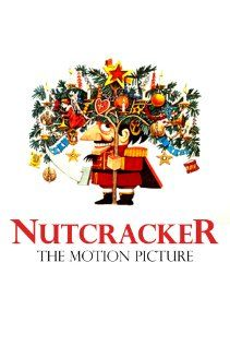 #222 - 2.5/5 - Nutcracker: The Motion Picture - Wonderful music, costumes and dancing, but fails as a film.