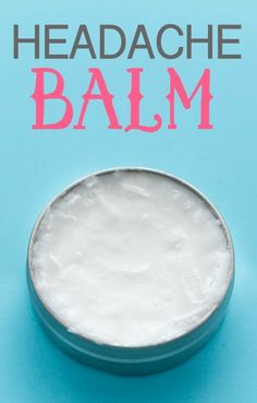 Headache Balm - Help soothe a headache with this simple DIY made with coconut…