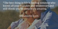 """The best thing in life is finding someone who knows all your mistakes and weaknesses and still thinks you're completely amazing.""  #Quote #Love #Marriage #Wedding #Relationships #Datelivery #Quotes #DateNight #Couples #Husband #Wife #wifequotes #husbandquotes #relationshipquotes #marriagequotes #happy"