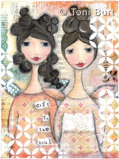 "Loving these 2 gorgeous angel girls! ""gift to the soul"" and indeed they are to mine. Mixed media artwork featuring retro and vintage papers, acrylic and oil paints :-)"
