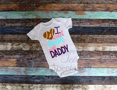 I Watch Football With Daddy Baby Bodysuit by SweetTeaSpecialties