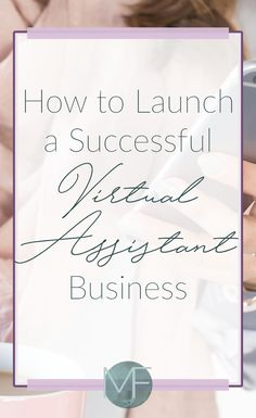 How To Launch a Successful Virtual Assistant Business - Madison Fichtl Starting A Business, Business Planning, Business Tips, Online Business, Business Education, Business Management, Education College, Business Quotes, Creative Business