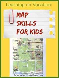 Learning on Vacation: Map Skills for Kids @EducationPossible