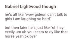 Gabriel Lightwood though