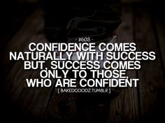Confidence and success