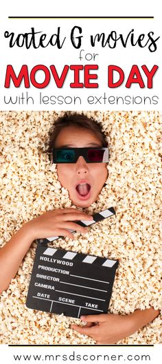 Rated G movie list with lesson plans and extensions for each movie. Movie Day in school is a rare, but special occurrence for students. Teachers have to ask for approval to watch a movie with our students.This curated list of 25 Rated G movies contains – spoiler alert – G rated movies that you can watch in your classroom, as well as lesson extensions and ideas that you can use to help you plan for Movie Day. Blog Post at Mrs. D's Corner.