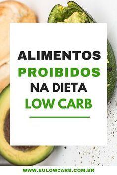Dieta low carb: veja a lista de alimentos proibidos na dieta low carb. #lowcarbrecipes #lowcarblife #lowcarbbrasil #lowcarbreceitas #emagrecer #emagrecimento #dieta #perderpeso #emagrecendocomsaúde