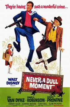Never a Dull Moment, Disney Live Action Film with Dick Van Dyke Disney Live Action Films, Disney Movie Posters, Old Movie Posters, Cinema Posters, Vintage Posters, Action Movies, Vintage Ads, Pixar Movies, Old Movies